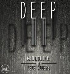 MOODLIFE Ft CeCe Rogers DEEP