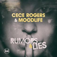 CeCe Rogers & MOODLIFE – Rumors & LIES